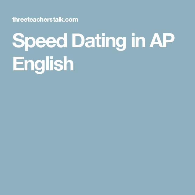 Ap literature speed dating
