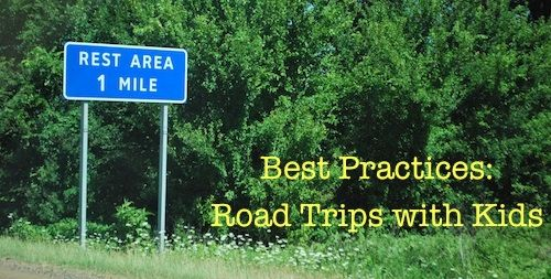 Best Practices for Road Trips with Kids! :) Check out ideas for rest areas!