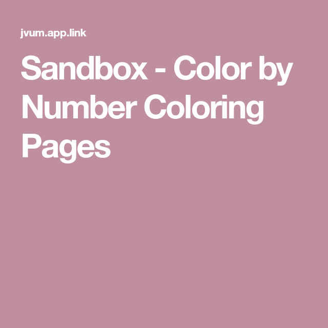 Sandbox Color By Number Coloring Pages Sandbox Coloring Pages Color