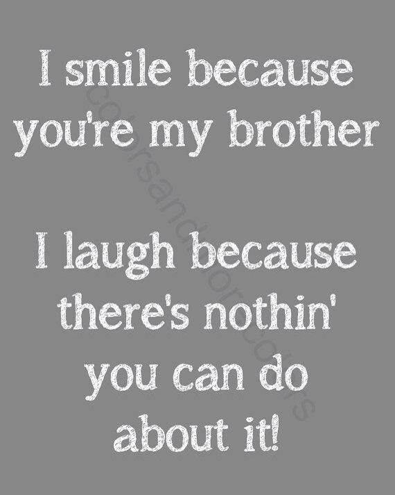 Brothers Brother Birthday Quotes Brother Quotes Sibling Quotes