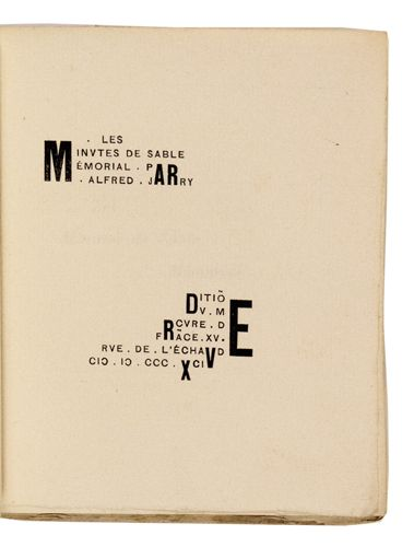 """alfred jarry, """"les minutes de sable mémorial"""" (1894). (the typography of the title page, designed by jarry, preceded the better-known adventures in arrangements of letters and words of the italian futurists, russion constructivists, and, more directly, the calligrammes of guillaume apollinaire. riva castleman, a century of artist's books, p.21)"""
