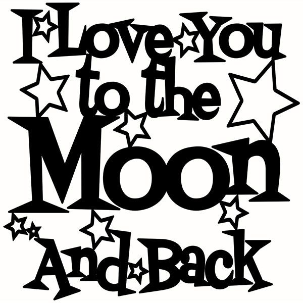 Download I love you to the moon and back Cuttable Design | Word ...