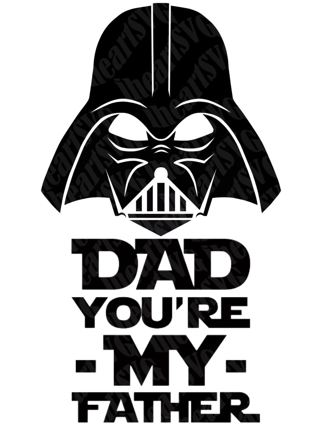 50 OFF Darth Vader Father's Day Dad You're My Father SVG