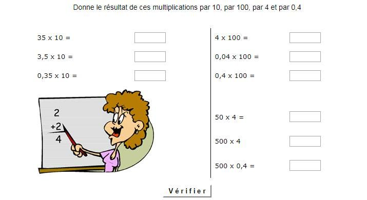 Donne le résultat de ces multiplications par 10, par 100, par 4 et par 0,4