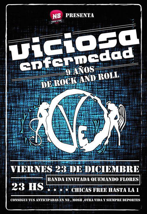 Viciosa Enfermedad En N8 !!! Ultimo Toque Del 2016 LUEGO DE NUESTRA GIRA POR BUENOS AIRES CERRAMOS UN EXCELENTE AÑO EN N8 ESTUDIO Y FESTEJAMOS 9 DE AÑOS DE ROCK AND ROLL !! MUJERES FREE HASTA LA 1:00... http://sientemendoza.com/event/viciosa-enfermedad-en-n8-ultimo-toque-del-2016/