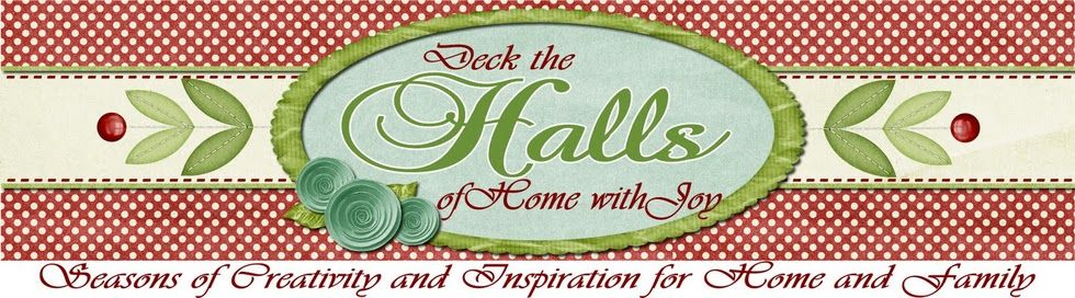 Deck The Halls--Seasons of Creativity & Inspiration for Home & Family