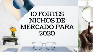 Nicho de Mercado - Forte  Para Trabalhar em 2020 -...