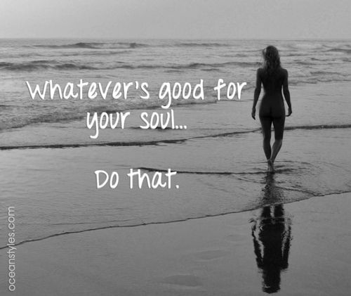 Whatever's goof for your soul...