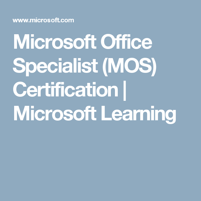 Microsoft Office Specialist Mos Certification Microsoft Learning