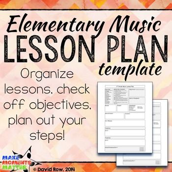 Free Elementary Music Lesson Plan Template  Lesson Plan Templates