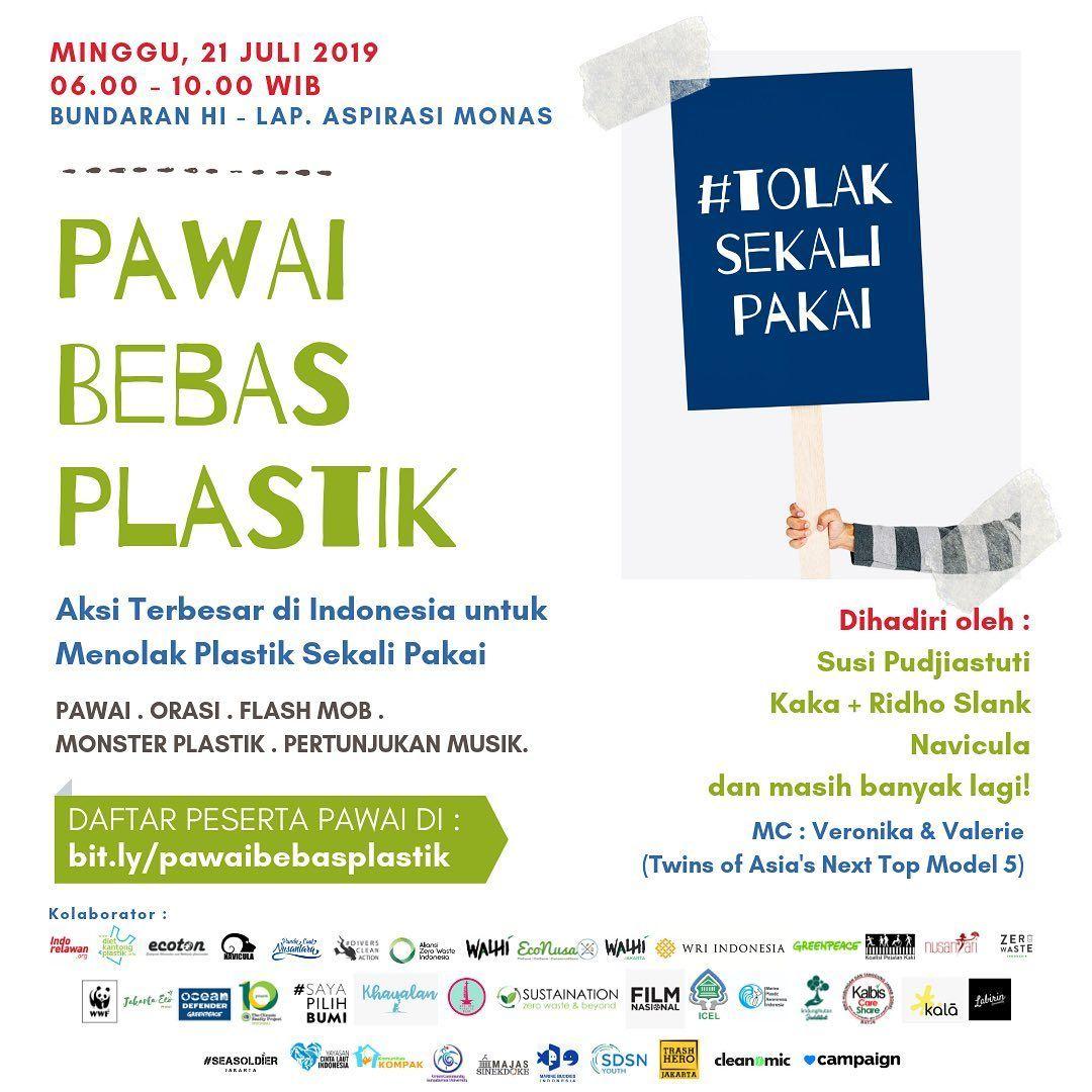 H 4 Pawai Bebas Plastik Di Indonesia Sampah Plastik Tak Hanya Menjadi Masalah Di Wilayah Darat Saja Tapi Juga Sudah Menyebarluas Hingga Ke Wilayah Info