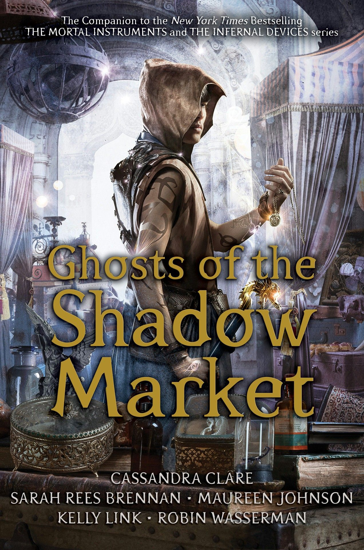 The Cover Of Ghosts Of The Shadow Market Coming June Fourth 2019 Cassandra Clare Cassandra Clare Books Shadowhunters