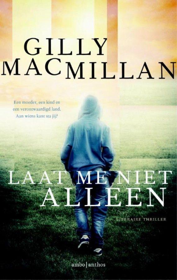 mac millan - laat me niet alleen