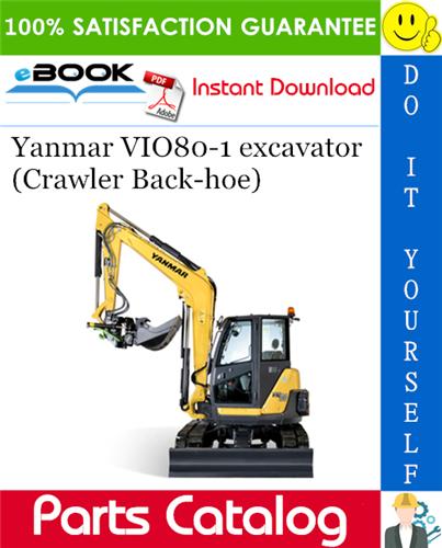 Yanmar VIO801 excavator (Crawler Backhoe) Parts Catalog