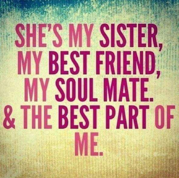 My Best Friend Sister Quotes Friends Quotes Sisters Quotes