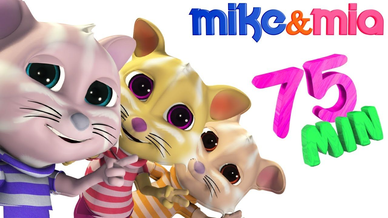 Three Little Kittens Lost Their Mittens Nursery Rhyme And Collection Of Kids Songs By Mike And Mia Join The Clas Kids Nursery Rhymes Kids Songs Nursery Rhymes