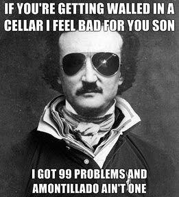 Poe!  You so crazy!