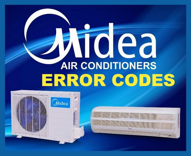 Midea Air Conditioner Error Codes List and Definitions