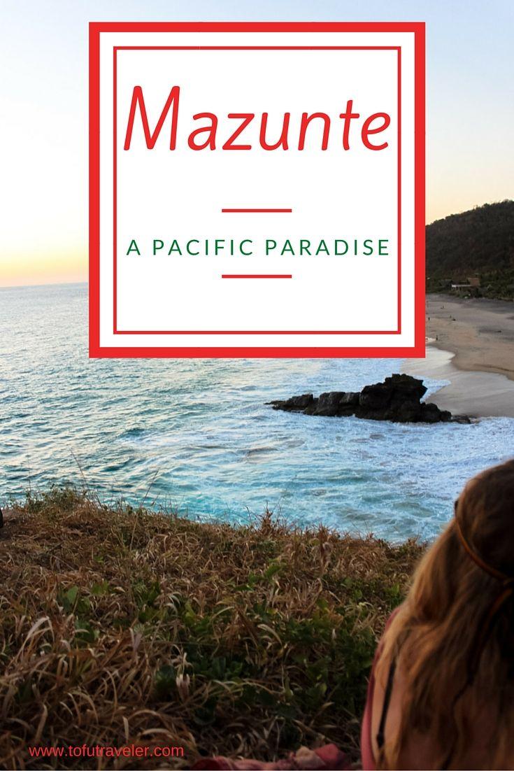 Mazunte - A Pacific Paradise — Tofu Traveler