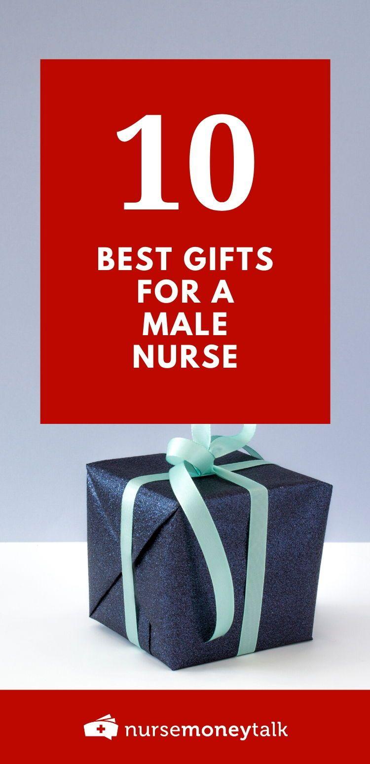 10 best gifts for male nurses nurse money talk in 2020