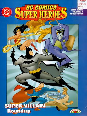 Bagi Bagi Ajah Dc Comics Super Heroes Super Villain Roundup 1999 Coloring Book Batman Superman Wonder Woman Batman And Superman Superman Wonder Woman
