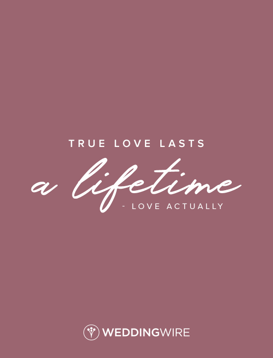 Love Actually Quote Love Quote True Love Lasts A Lifetime