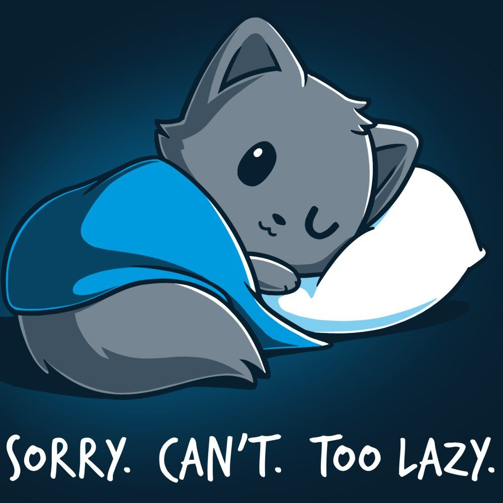 Sorry. Can't. Too Lazy. T-Shirt TeeTurtle Black t-shirt with a gray fox covered with a blanket and resting on a pillow with shirt text