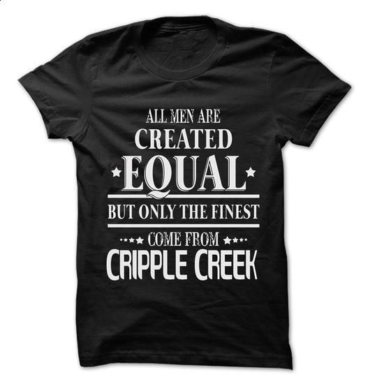 Men Are From Cripple Creek - 99 Cool City Shirt ! - #sleeve tee #comfy sweater. BUY NOW => https://www.sunfrog.com/LifeStyle/Men-Are-From-Cripple-Creek--99-Cool-City-Shirt-.html?68278