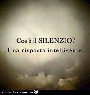 Stare in silenzio alcune volte è molto meglio.