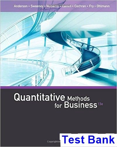 Quantitative Methods For Business Th Edition Anderson Test Bank