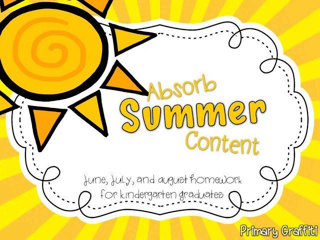 Primary Graffiti: Absorb Summer Content: Summer Homework for Kindergarten Graduates