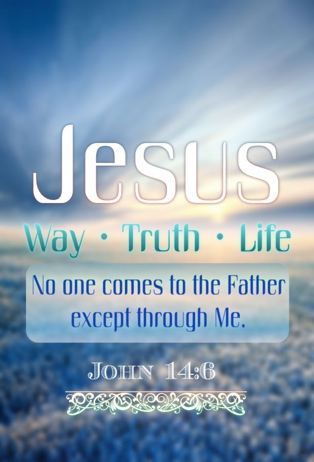 The Life Of Adventure: Jesus Saith Unto Him, I Am The Way, The Truth, And The