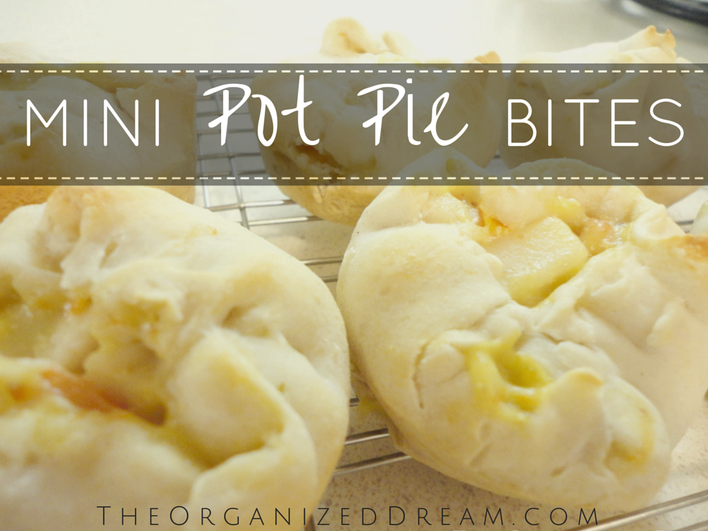 The Organized Dream: Mini Pot Pie Bites
