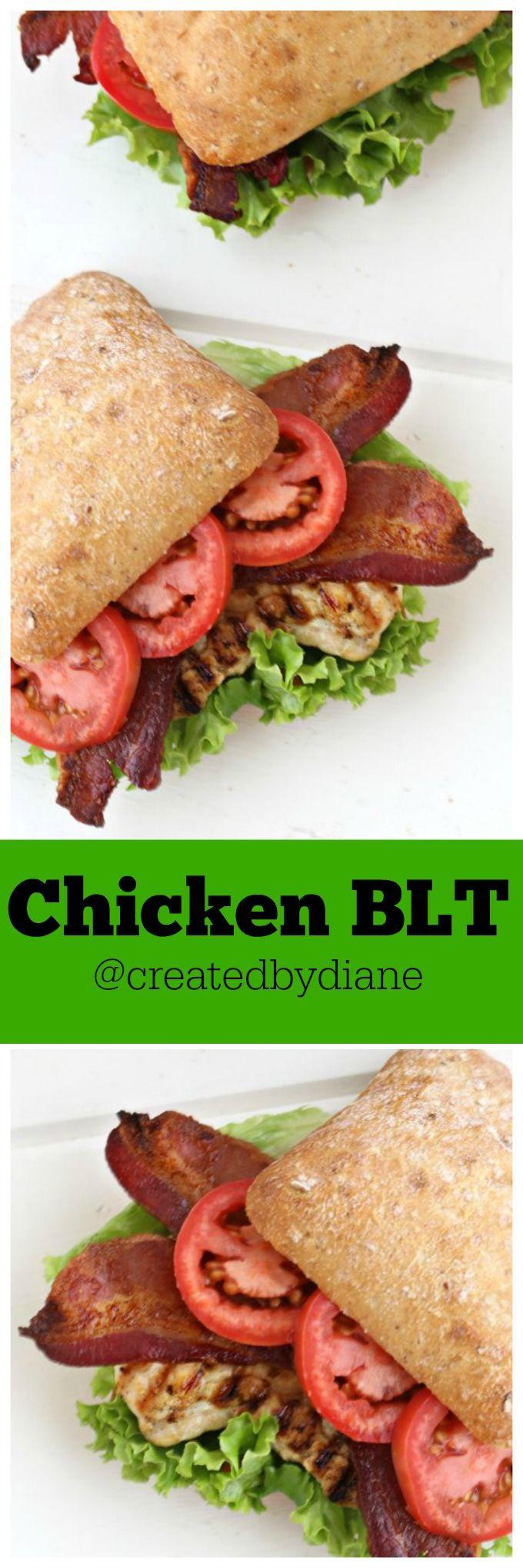 Chicken BLT @createdbydiane