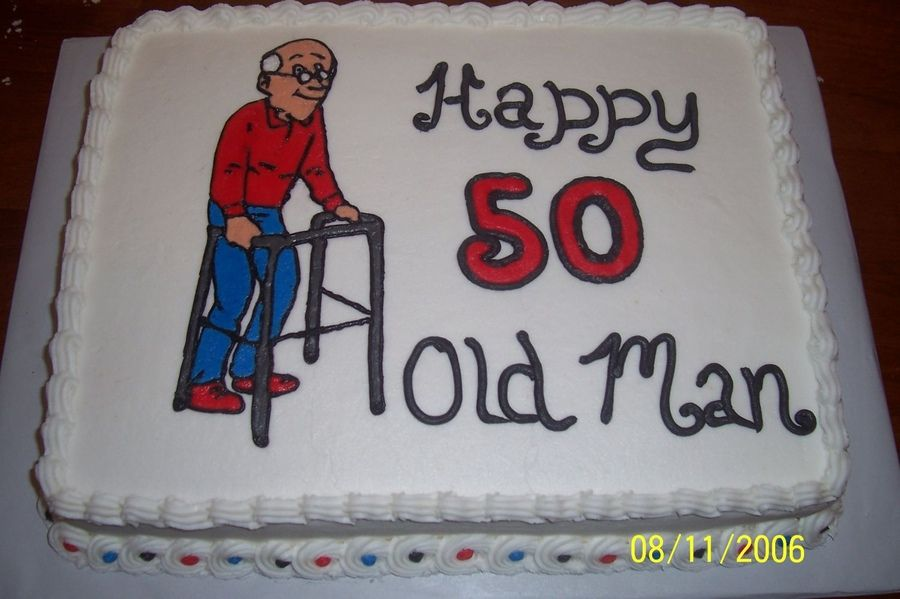 Enjoyable Old Man On Walker 50Th Birthday Cakes For Men Birthday Cakes Funny Birthday Cards Online Alyptdamsfinfo