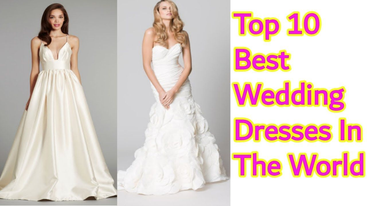 Top 10 Most Expensive Beautiful Wedding Dresses In The World 2018 Prom Dresses For Teens Best Wedding Dresses Wedding Dresses
