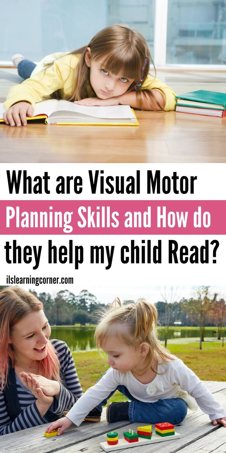 Visual Motor: What are Visual Motor Planning Skills and do they Help My Child Read?   ilslearningcorner.com