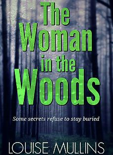 The Woman In The Woods  by Louise Mullins