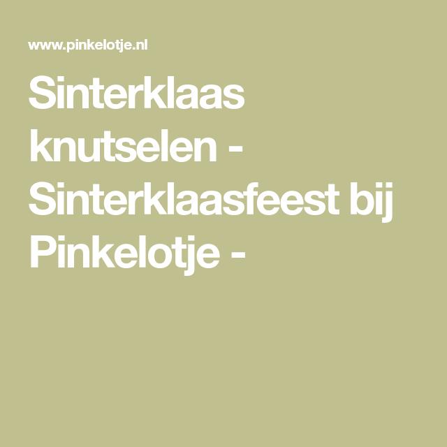 Sinterklaas knutselen - Sinterklaasfeest bij Pinkelotje - #sinterklaasknutselen