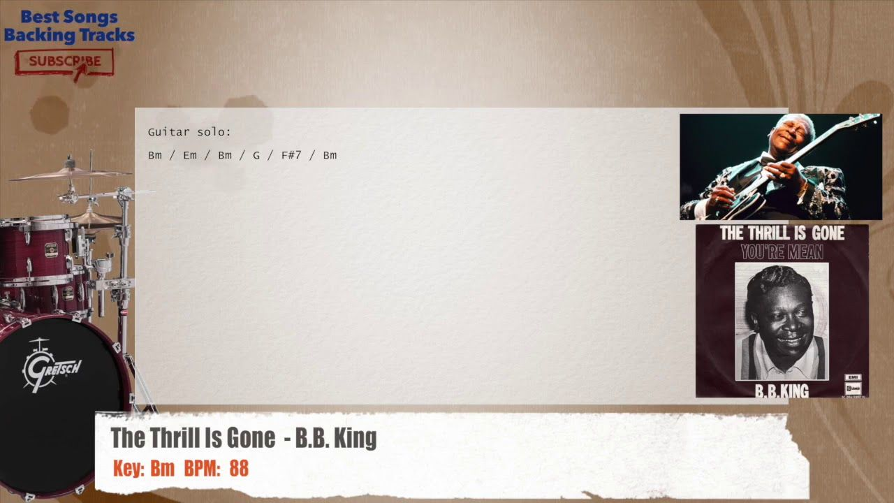 The Thrill Is Gone Bb King Drums Backing Track With Chords And
