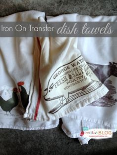 Iron on Transfer Dish Towels #dishtowels