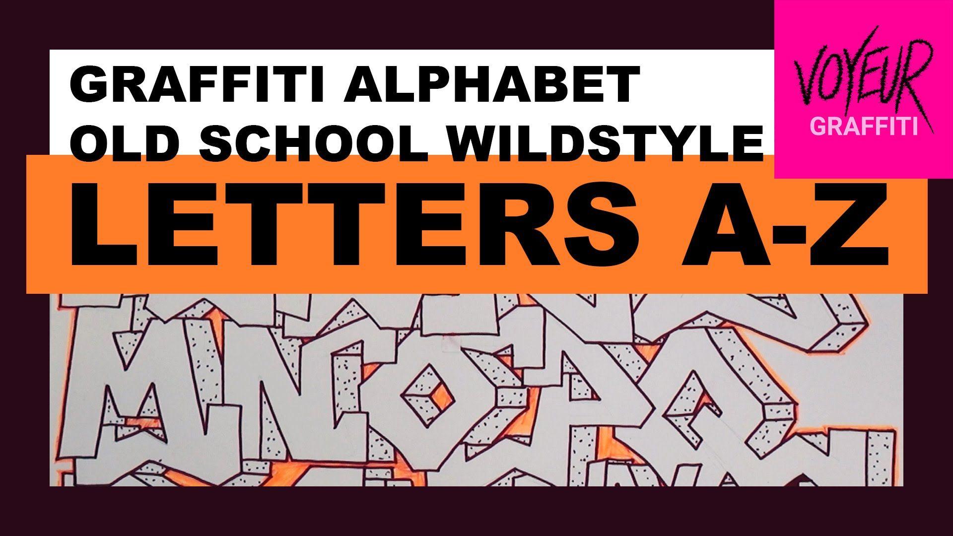 A z graffiti alphabet old school wildstyle graffiti tutorial