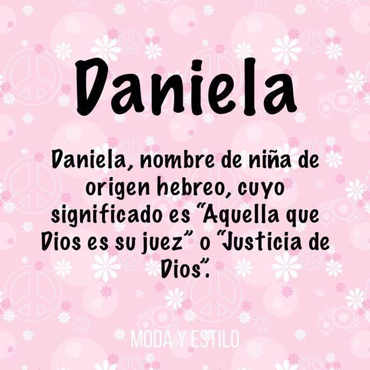 Significado Nombre Daniela Nombres En 2018 Pinterest Nombres Fondos Y Fondos De Pantalla