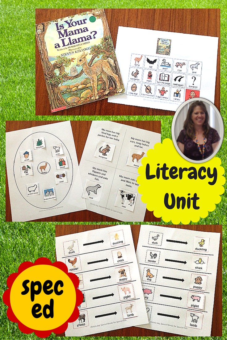Is Your Mama a Llama Literacy Unit for Special Education.  This unit includes 39 pages of material that is for students who have autism and special learning needs. The activities include animal riddles, non-fiction study on llama, graphic organizers and more. See this and other literacy units at:  https://www.teacherspayteachers.com/Product/Is-Your-Mama-a-Llama-Unit-for-Special-Education-1513156