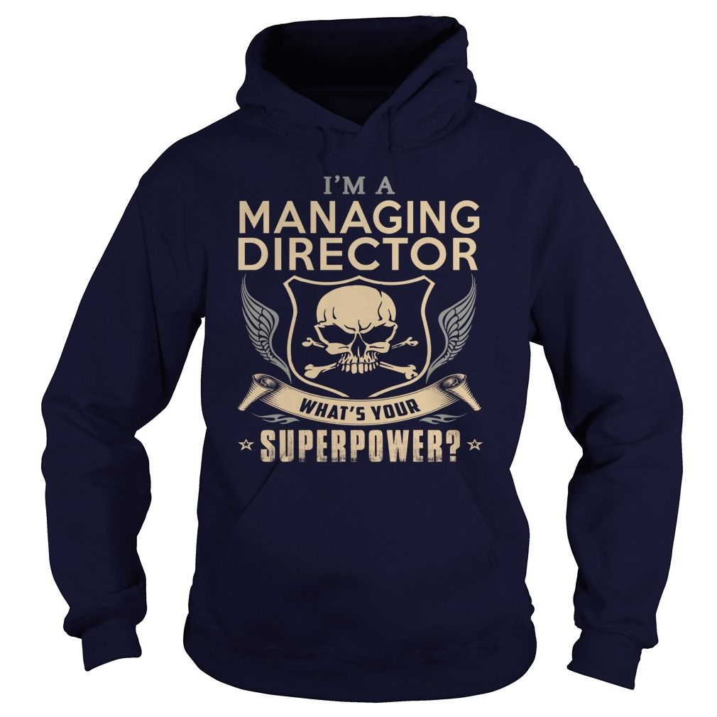 MANAGING DIRECTOR What's Your Superpower T-Shirts, Hoodies. BUY IT NOW ==► Funny Tee Shirts