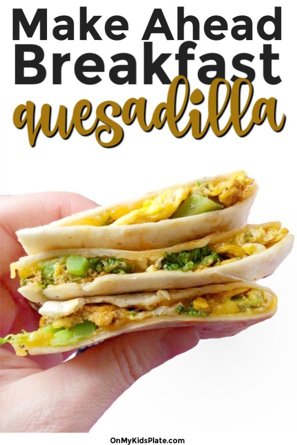 Breakfast Quesadillas- Broccoli Cheese This breakfast quesadilla filled with broccoli and cheese always brings the family running! This is an easy vegetarian recipe to make for breakfast, lunch or dinner and also can be put in the freezer for a fast breakfast on the go.  Start the day off with a healthy breakfast with a serving of veggies. Great for kids too!