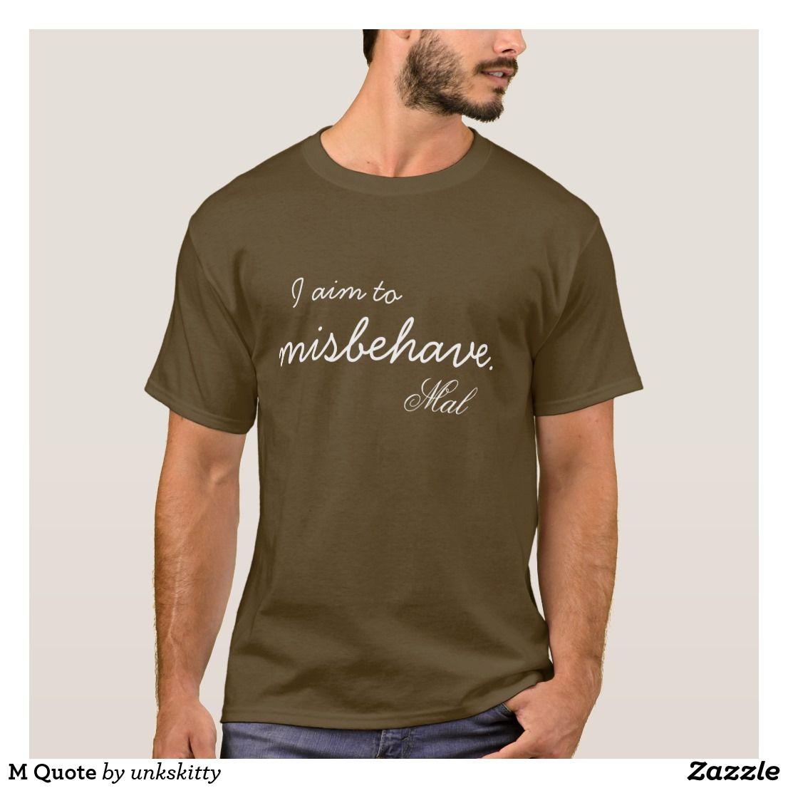 M Quote T Shirt Zazzle Com Shirts T Shirt Shirt Designs