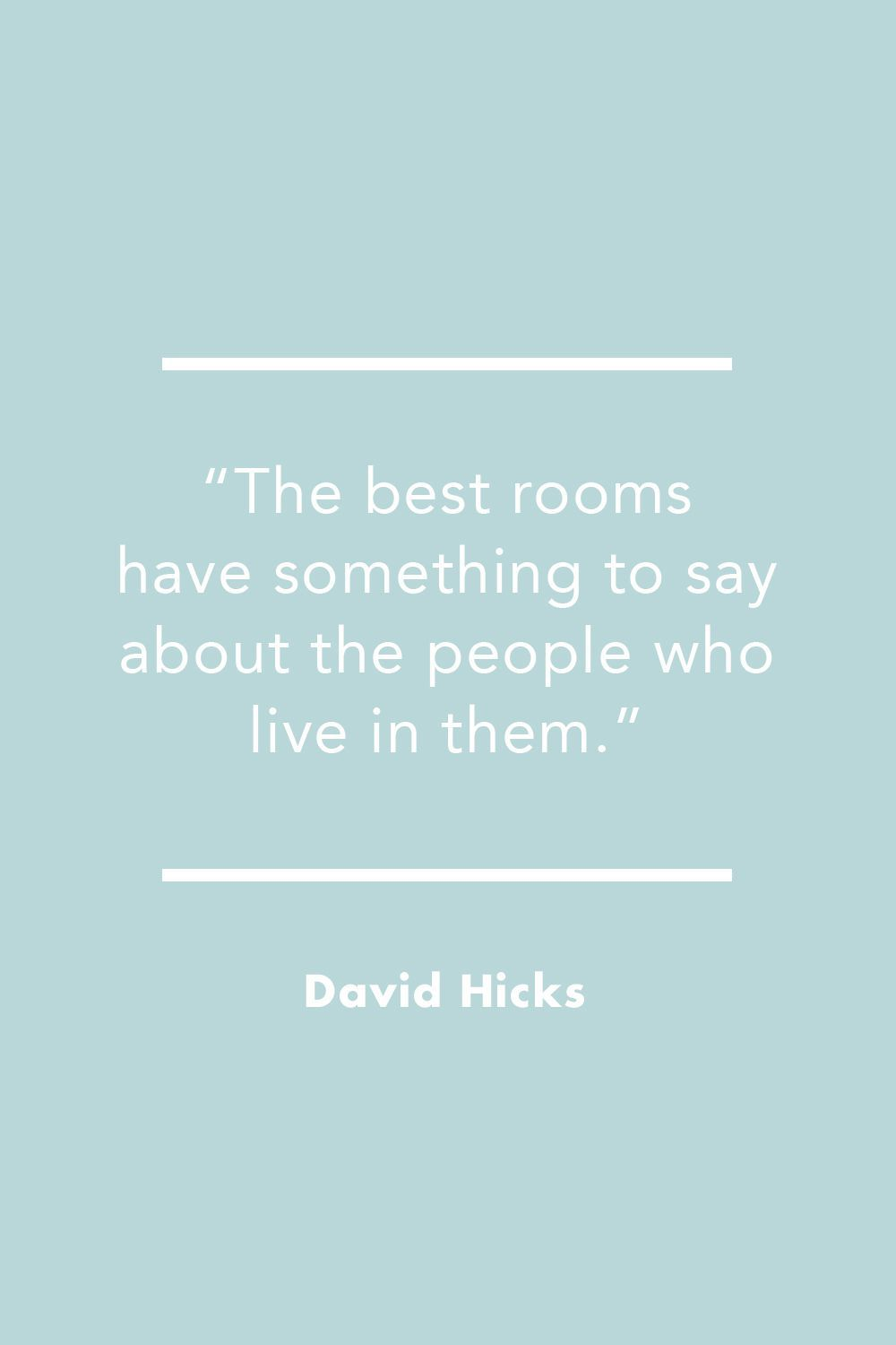 Our Favorite Quotes About Design Are Full of Inspiration