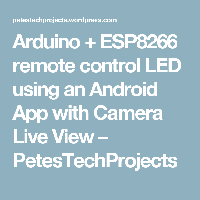 Android App Ideen arduino esp8266 remote led an android app with