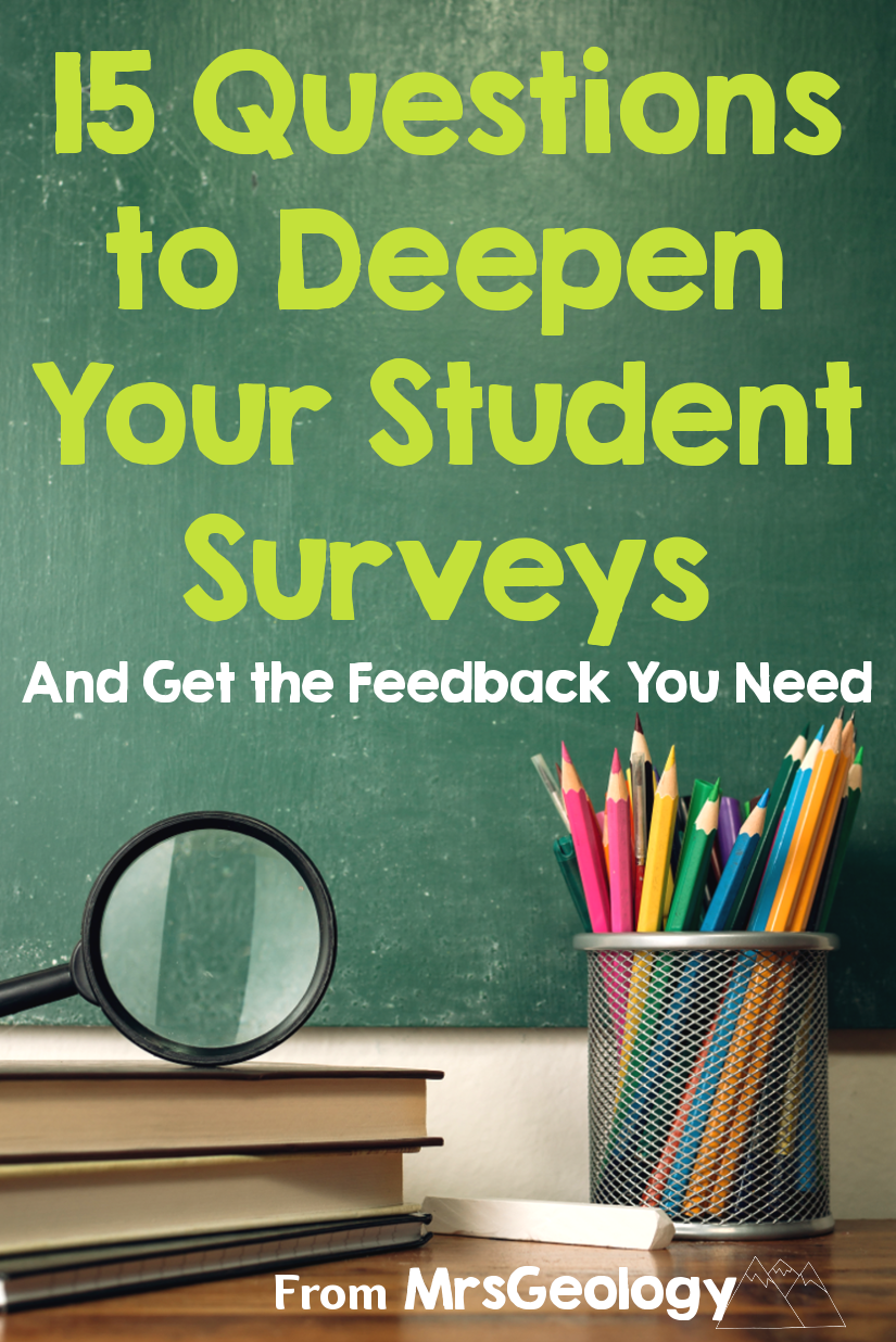 15 Questions to Deepen Your Student Surveys fro MrsGeology